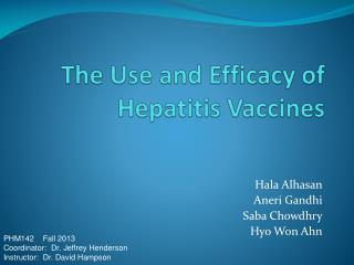 The Use and Efficacy of Hepatitis Vaccines