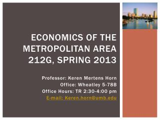 Economics of the metropolitan area 212G, Spring 2013