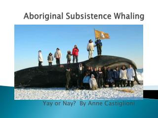Aboriginal Subsistence Whaling