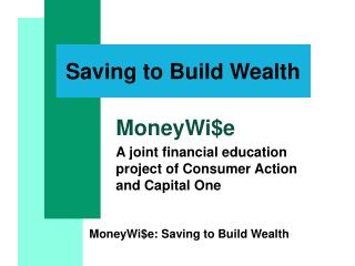 MoneyWie: Saving to Build Wealth