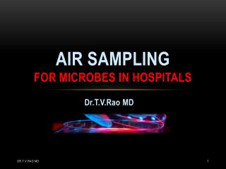 Air Sampling for Microbes in Hospitals