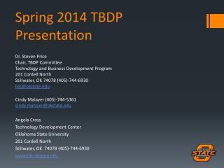 Spring 2014 TBDP Presentation