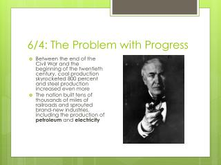6/4: The Problem with Progress
