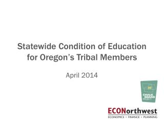 Statewide Condition of Education for Oregon�s Tribal Members