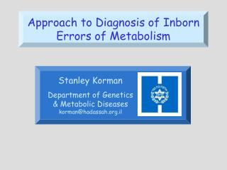 Approach to Diagnosis of Inborn Errors of Metabolism