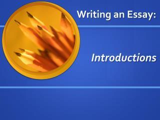 Writing an Essay: