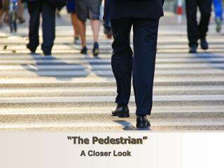�The Pedestrian�