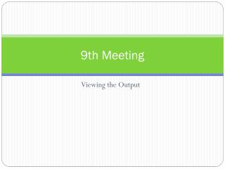 9th Meeting