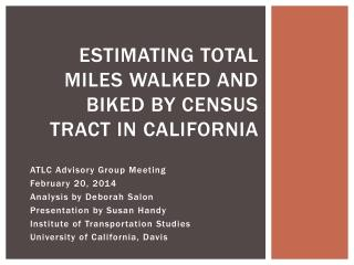 Estimating total miles walked and biked by census tract in  california