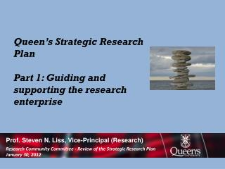 Queen's Strategic Research Plan Part 1: Guiding and supporting the research enterprise