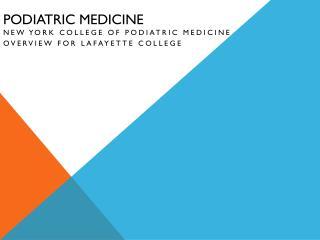 Podiatric Medicine