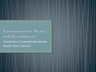 Communication Theory and Development