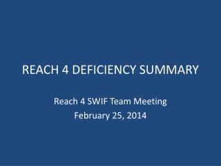 REACH 4 DEFICIENCY SUMMARY