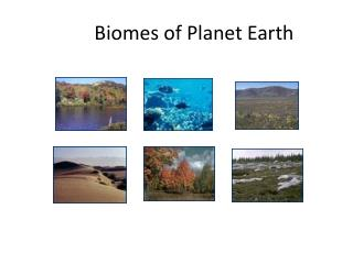 Biomes of Planet Earth