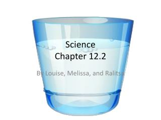 Science Chapter 12.2
