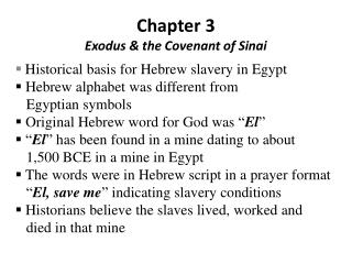 Chapter 3 Exodus & the Covenant of Sinai