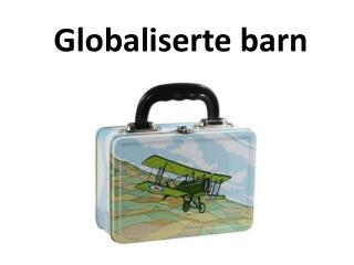 Globaliserte barn