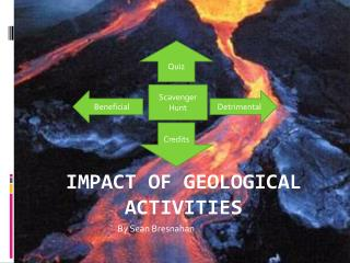 Impact of Geological Activities