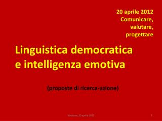 Linguistica democratica  e intelligenza emotiva