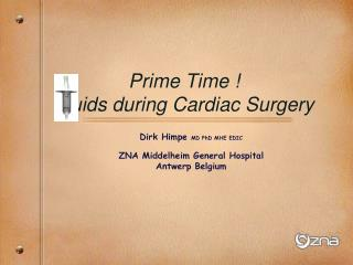 Prime Time ! Fluids during Cardiac Surgery