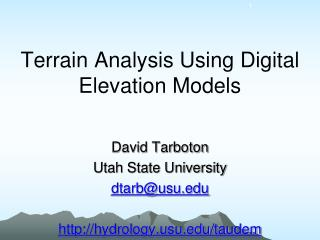 Terrain Analysis Using Digital Elevation Models