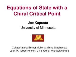 Equations of State with  a Chiral  Critical  Point