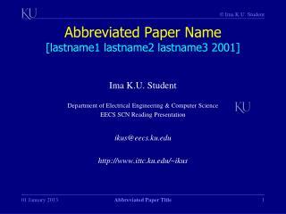 Abbreviated Paper Name [lastname1 lastname2 lastname3 2001]
