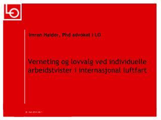 Verneting og lovvalg ved  individuelle arbeidstvister  i internasjonal luftfart