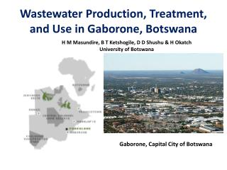 Wastewater Production, Treatment, and Use in Gaborone, Botswana