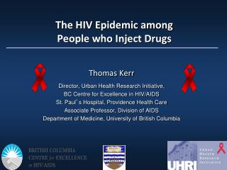 The HIV Epidemic among  People who Inject Drugs