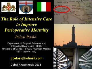 The  R ole  of Intensive Care  to  I mprove Perioperative Mortality