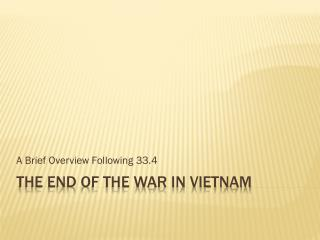 The End of the War in Vietnam