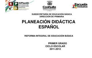PRIMER GRADO          CICLO ESCOLAR  2011-2012