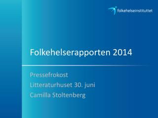 Folkehelserapporten 2014