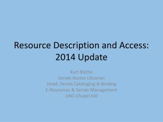 Resource Description and Access: 2014 Update
