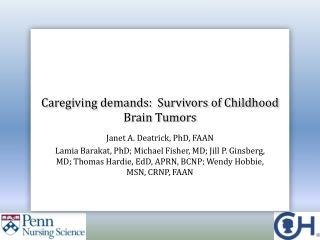 Caregiving demands:  Survivors of Childhood Brain Tumors