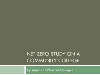 Net Zero Study on a Community College