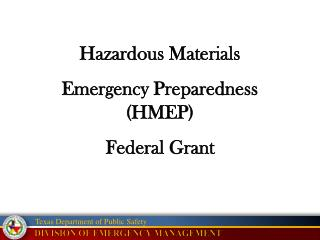 Hazardous Materials Emergency Preparedness (HMEP) Federal Grant