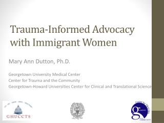 Trauma-Informed Advocacy with Immigrant Women