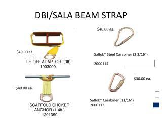 DBI/SALA BEAM STRAP