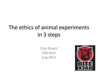 The ethics of animal experiments in 3 steps