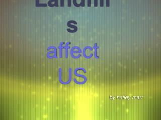 How Landfills affect US