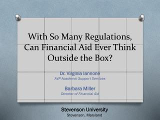 With So Many Regulations, Can Financial Aid Ever Think Outside the Box?