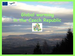 Global warming in  the Czech Republic