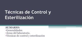 Técnicas de Control y Esterilización