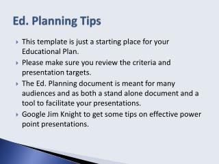 Ed. Planning Tips