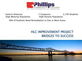HLC  IMPROVEMENT  PROJECT BRIDGES  TO SUCCESS