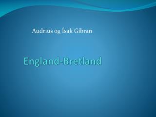 England-Bretland
