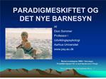 PARADIGMESKIFTET OG DET NYE BARNESYN