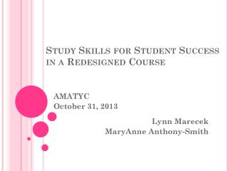 Study Skills for Student Success in a Redesigned Course